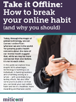 Take It Offline, our guide on how to break your online habit (and why you should)